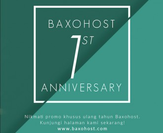 Promo Baxohost 1st Anniversary