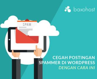 Cegah Postingan Spammer di Wordpress
