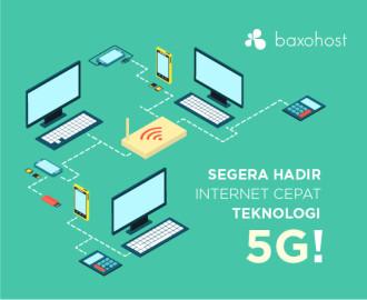 Teknologi 5G Baxohost