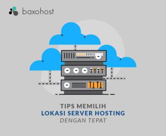 Tips Memilih Lokasi Server Hosting dengan Tepat