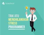 5-trik-jitu-atasi-stress-bagi-para-programmer-baxohost